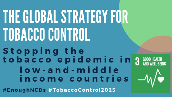 Joint Blog: Stopping the tobacco epidemic in low-and-middle income countries